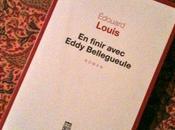 finir avec Eddy Bellegueule