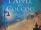 L'Appel Coucou, Robert Galbraith