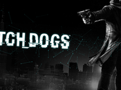 Watch_Dogs arrivera retard