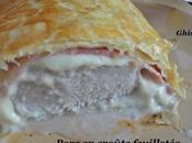 Porc croûte feuilletée (selon recette filet mignon)