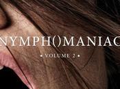 cinéma «Nymphomaniac Volume
