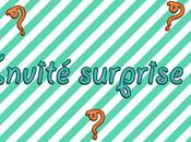 Invité surprise blog