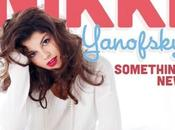 "Attention talent passez côté Nikki Yanofsky imparable ""Something new"""
