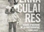 Vernaculaires autre histoire photographie