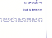 Paul Brancion, s'oppose l'Angkar cadavre Isabelle Lévesque