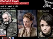 acteurs Game Thrones dédicace Fnac