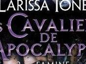 Cavaliers l'Apocalypse Demonica Famine Larissa Ione