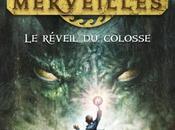sept merveilles (1/?) réveil colosse Peter Lerangis
