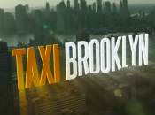 bonnes raisons regarder Taxi Brooklyn