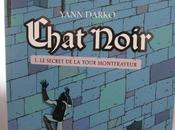 Chat noir Tome secret tour Montfrayeur, Yann Darko