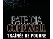 Traînée Poudre Patricia Cornwell