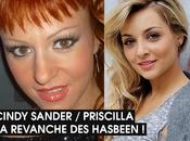 Cindy Sander, Priscilla... Comment hasbeen vont devenir héroïnes comédies musicales