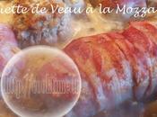 Paupiettes Veau Mozzarella Thermomix