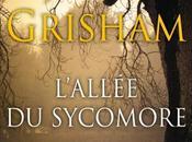 L\'allée sycomore John Grisham