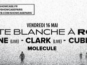 Carte Blanche Rone (Live) special guest Clark (Live), Cubenx Molecule Showcase (5*2 places gagner)