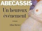 heureux évènement, Eliette Abecassis (2005)