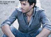 Enrique Iglesias Rida pour single, There Goes Baby.