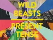 WILD BEASTS Present tense (2014)
