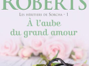 Nora Roberts héritiers Sorcha Tome1