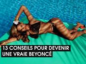 conseils pour devenir vraie (fausse) Beyoncé