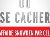 Edward Snowden nulle part cacher