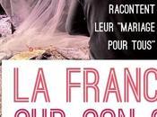 France ils/elles racontent leur mariage pour tous