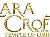 Lara Croft Temple Osiris annoncé