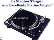 Platine Vinyle Stanton ST-150 STR8-150) TOUT Vous DEVEZ Savoir