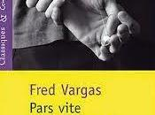 Pars vite reviens tard Fred Vargas