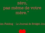 Quelques citations mythiques Brigdet Jones d'Helen Fielding
