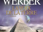 Voix Terre, Bernard Werber