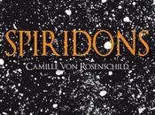 Spiridons (1/?) Camille Rosenschild