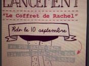 """Lancement Coffret Rachel"""""""