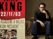 J.J. Abrams adaptera 22/11/63 Stephen King