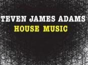 Steven James Adams House Music