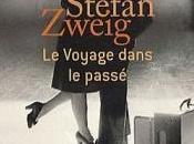 Voyage dans passé [Stefan Zweig]