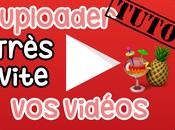[Tuto] Comment uploader vidéo très rapidement YouTube