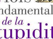 Vient paraître Carlo Cipolla lois fondamentales stupidité humaine