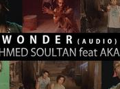 MUSIC Ahmed Soultan feat Akala Wonder #MHNB Album