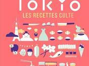 Chronique Tokyo, recettes cultes