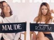 Maude nouveau single L'Attaque feat avec Romy (vidéo)