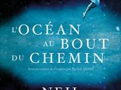 L'océan bout chemin Neil Gaiman
