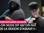"Marin Monster nous qu'on fait Sexion d'Assaut"" (INTERVIEW)"