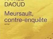 Meursault, contre-enquête, roman Kamel Daoud