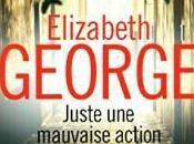 Juste mauvaise action, polar d'Elizabeth George