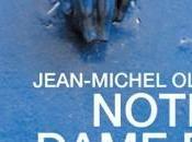 """""""Notre Dame Fort-Barreau"""" Jean-Michel Olivier"""