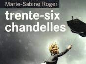 {Matchs rentrée littéraire PriceMinister} Trente chandelles Marie-Sabine Roger
