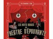 Nuits rouges Théâtre d'épouvante, Alexandre