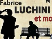 Lucchini moi: spectacle absolument hallucinant...