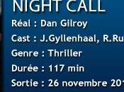 [CINÉMA] Notre avis Night Call